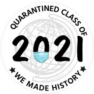24 Inch Quarantined Class of 2021
