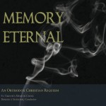 'Memory Eternal' — A New Recording from St. Tikhon's Mission Choir