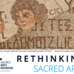"The Sacred Arts Initiative ""Rethinking Sacred Arts"""
