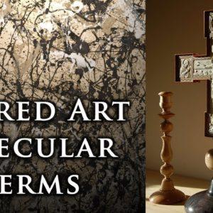 Sacred Art in Secular Terms