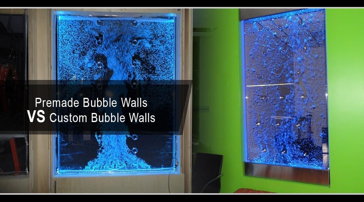 Premade Bubble Walls VS Custom Bubble Walls