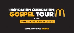 The 14th Annual McDonald's Inspiration Celebration Gospel Tour Returns with 20 Chart-Topping Artists for What Will Be the Biggest Concert Series in Its History